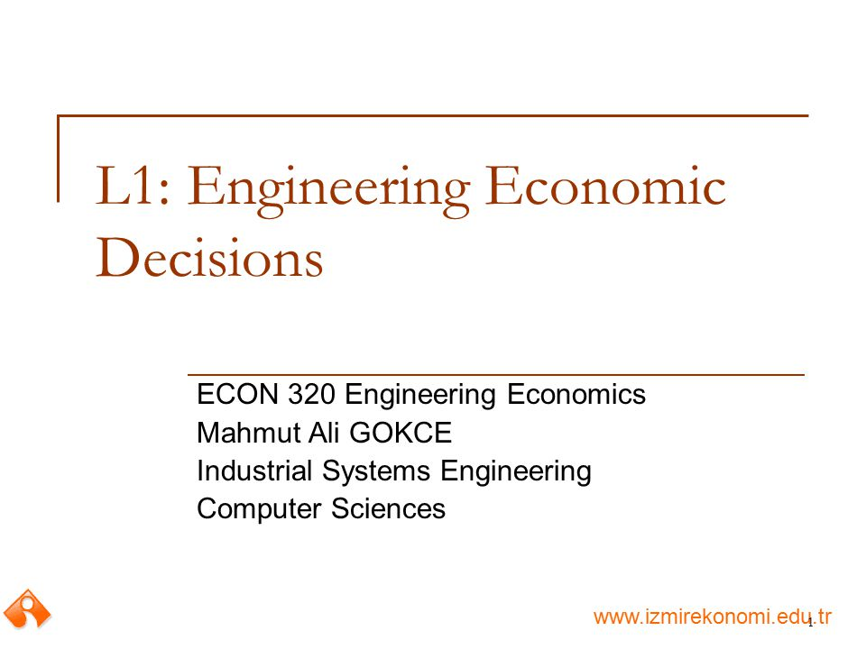 L1: Engineering Economic Decisions