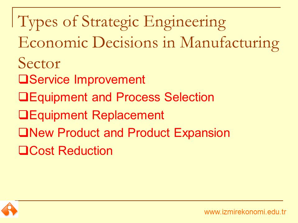 Types of Strategic Engineering Economic Decisions in Manufacturing Sector