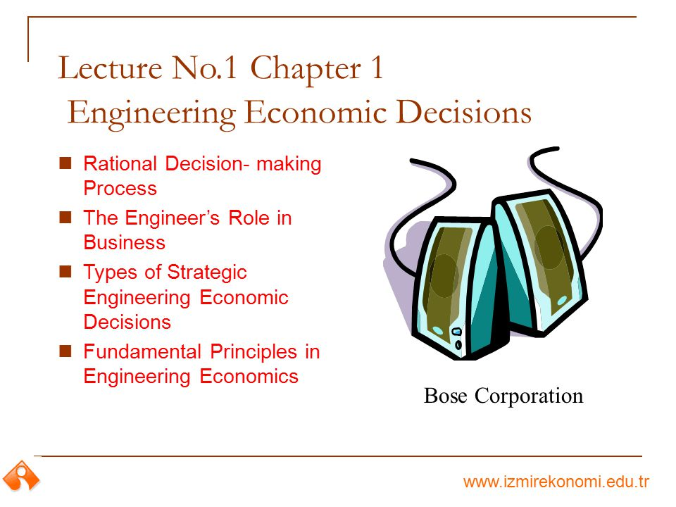 Lecture No.1 Chapter 1 Engineering Economic Decisions