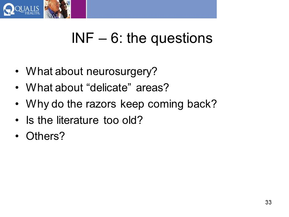INF – 6: the questions What about neurosurgery