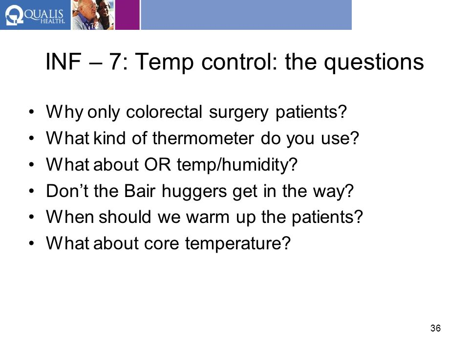 INF – 7: Temp control: the questions
