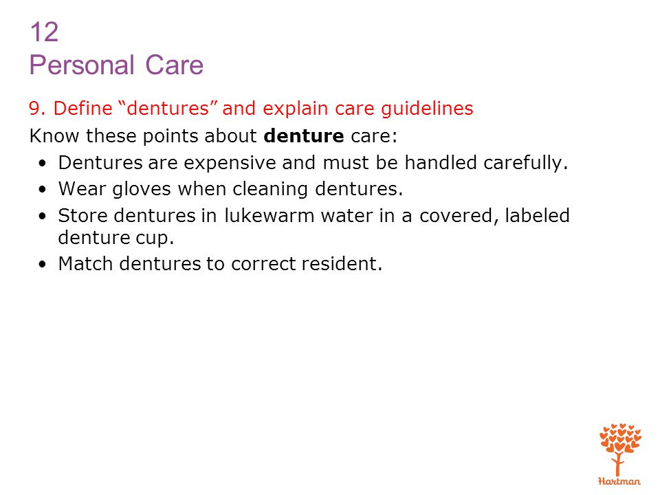 9. Define dentures and explain care guidelines