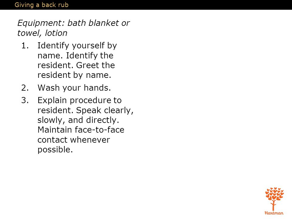 Equipment: bath blanket or towel, lotion