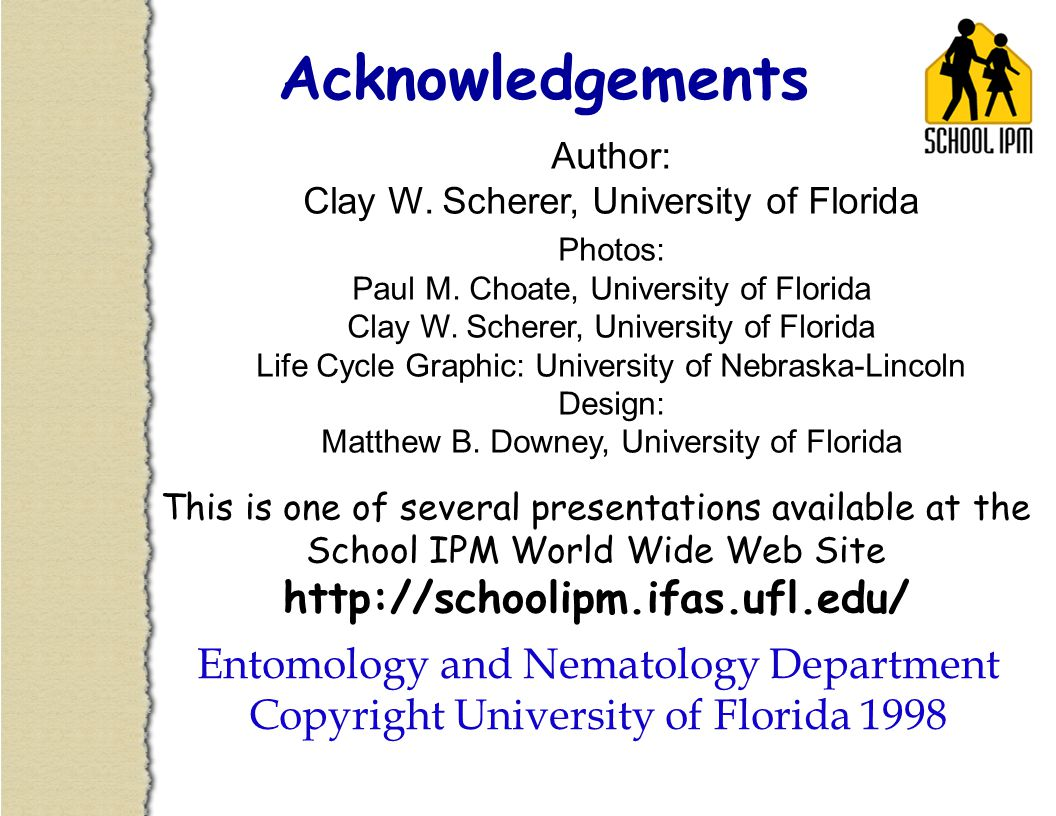Acknowledgements Author: Clay W. Scherer, University of Florida. Photos: Paul M. Choate, University of Florida.