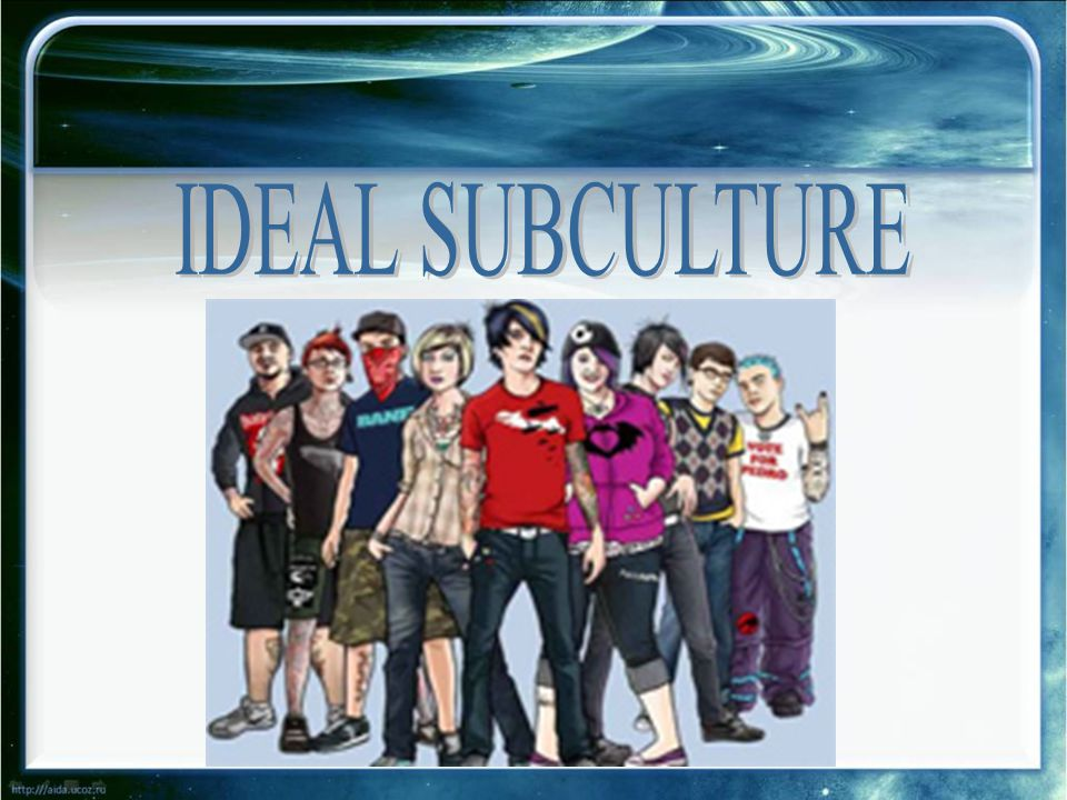 IDEAL SUBCULTURE