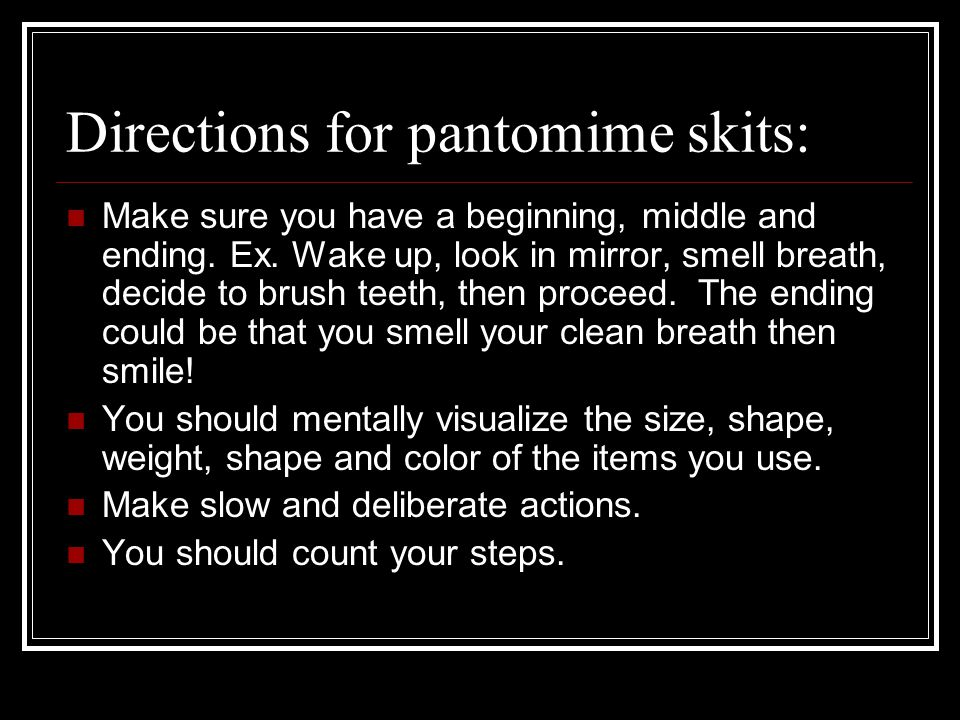 Directions for pantomime skits: