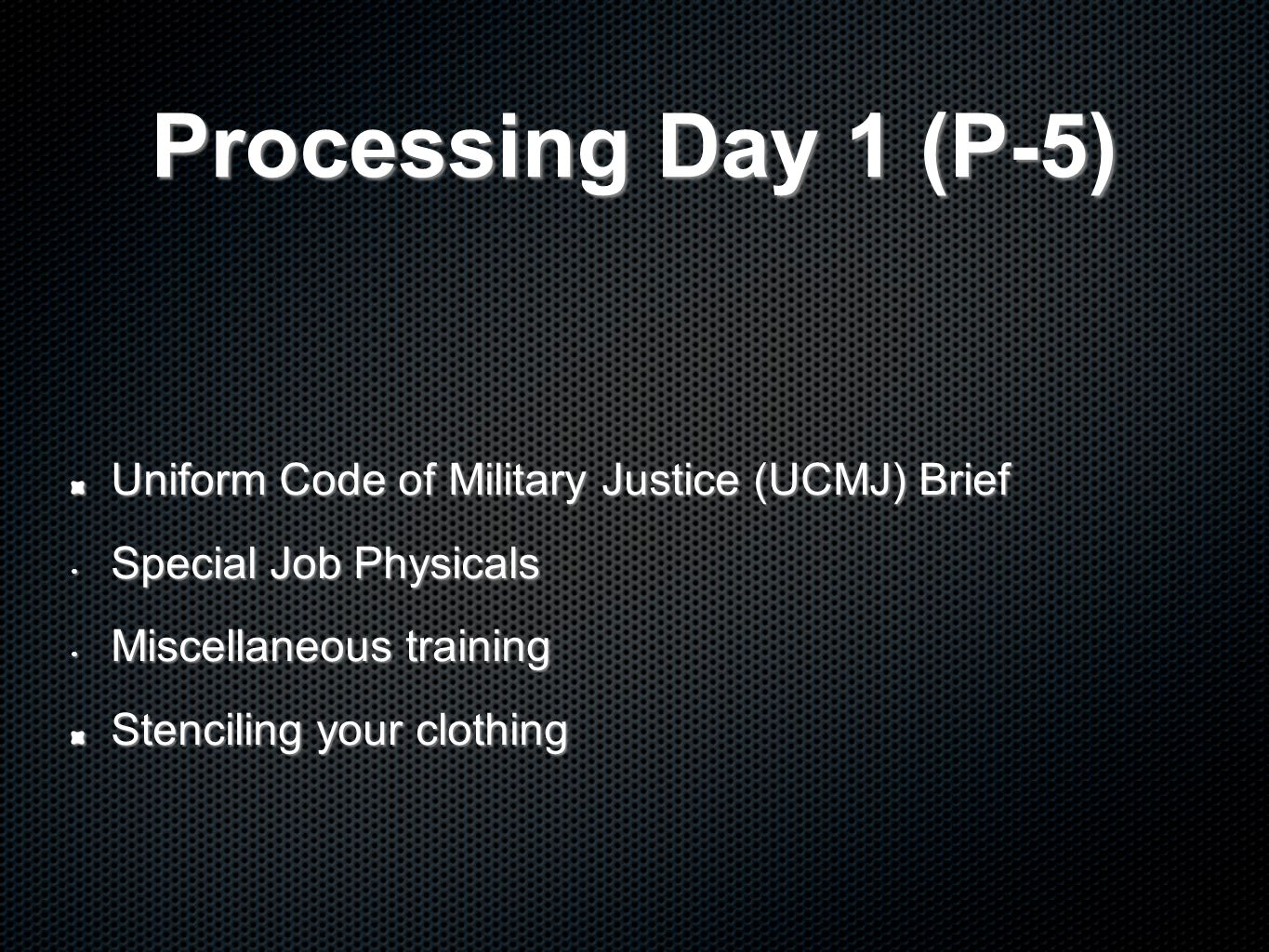Processing Day 1 (P-5) Uniform Code of Military Justice (UCMJ) Brief