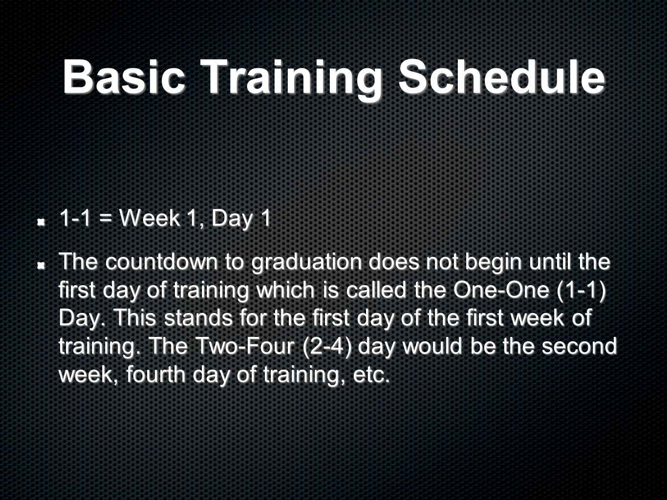 Basic Training Schedule