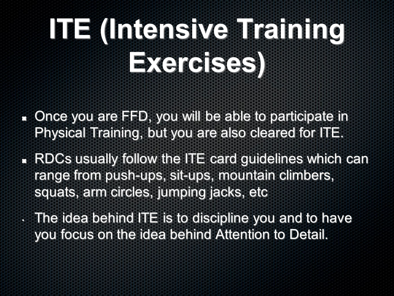 ITE (Intensive Training Exercises)