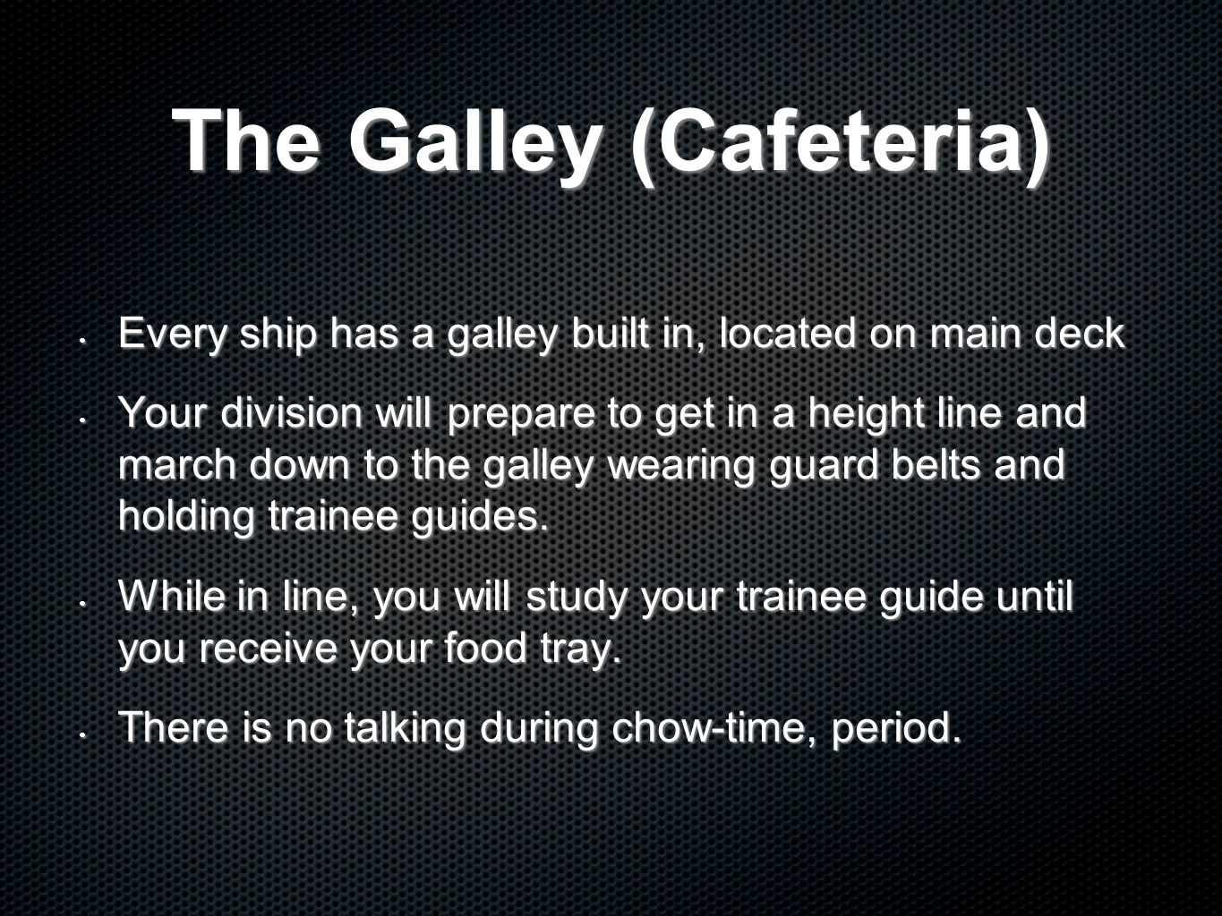 The Galley (Cafeteria)