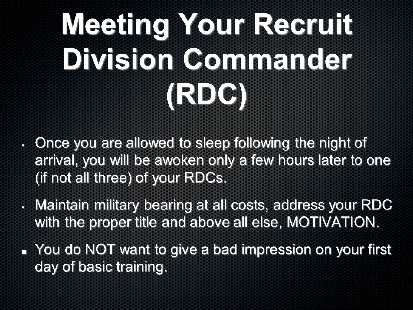 Meeting Your Recruit Division Commander (RDC)