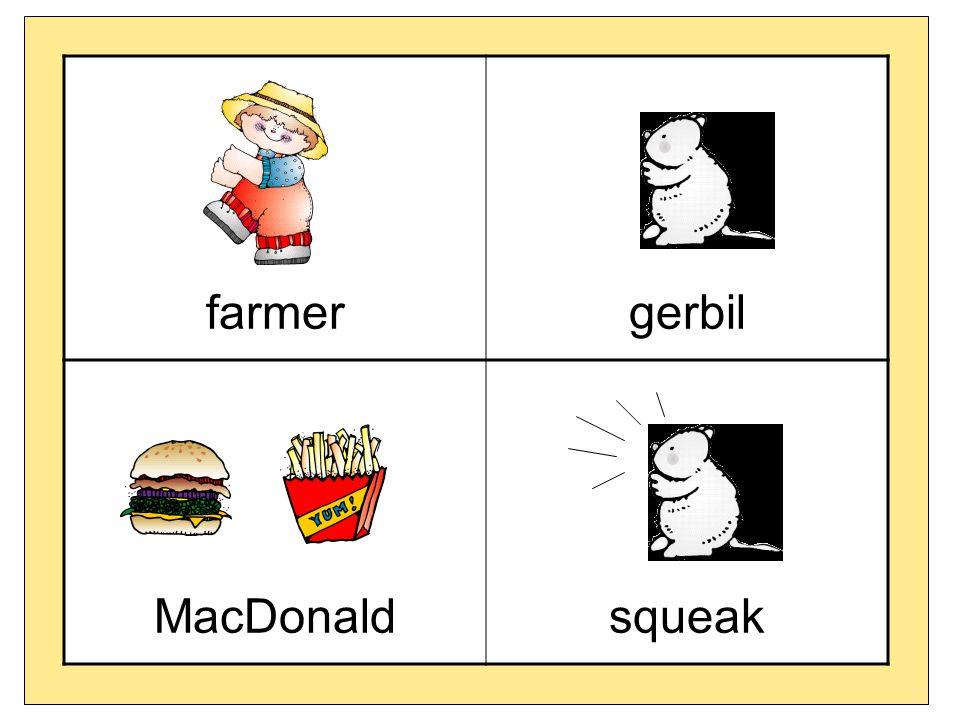 farmer gerbil MacDonald squeak