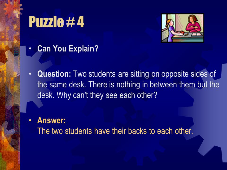 Puzzle # 4 Can You Explain