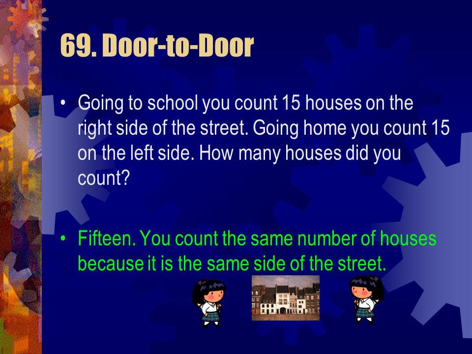 69. Door-to-Door