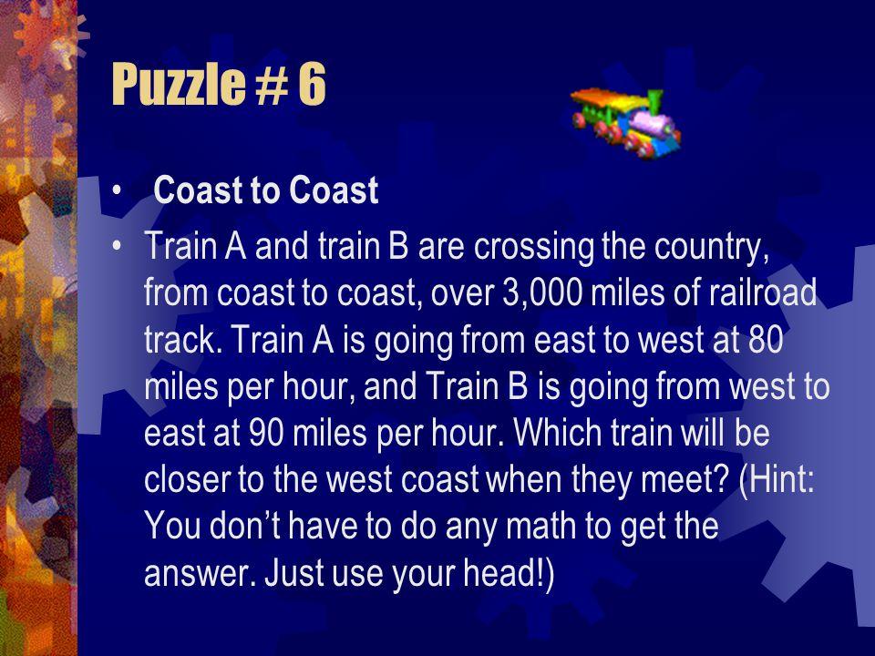 Puzzle # 6 Coast to Coast