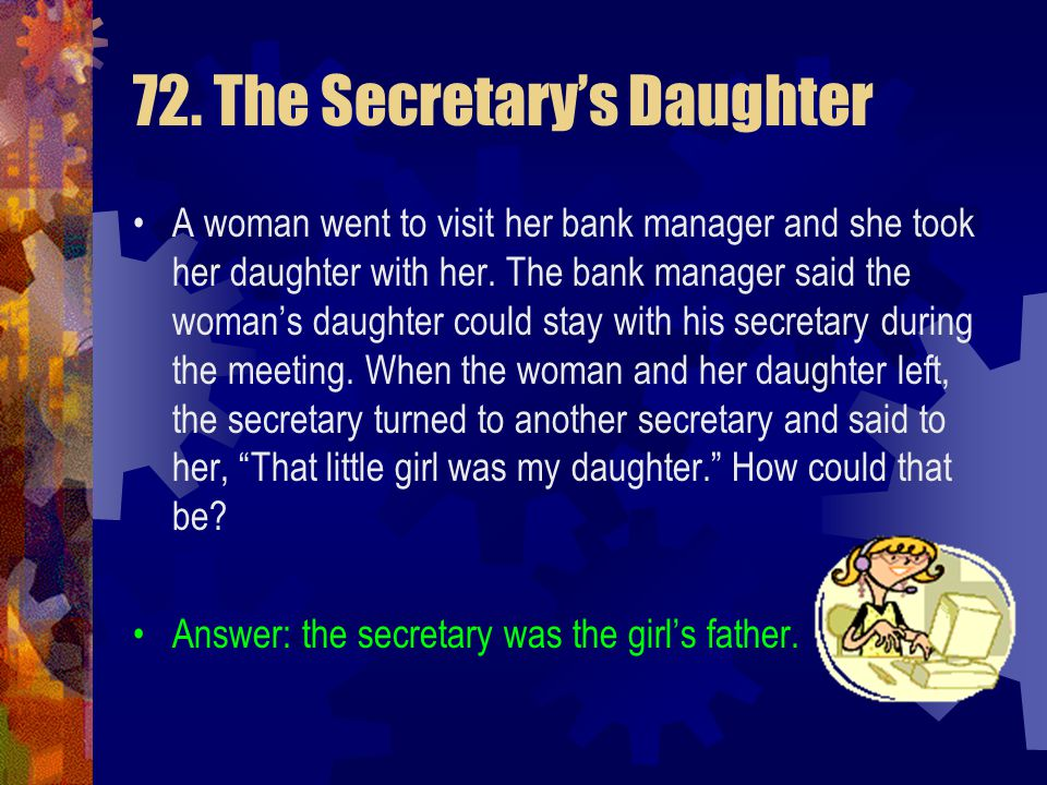 72. The Secretary's Daughter