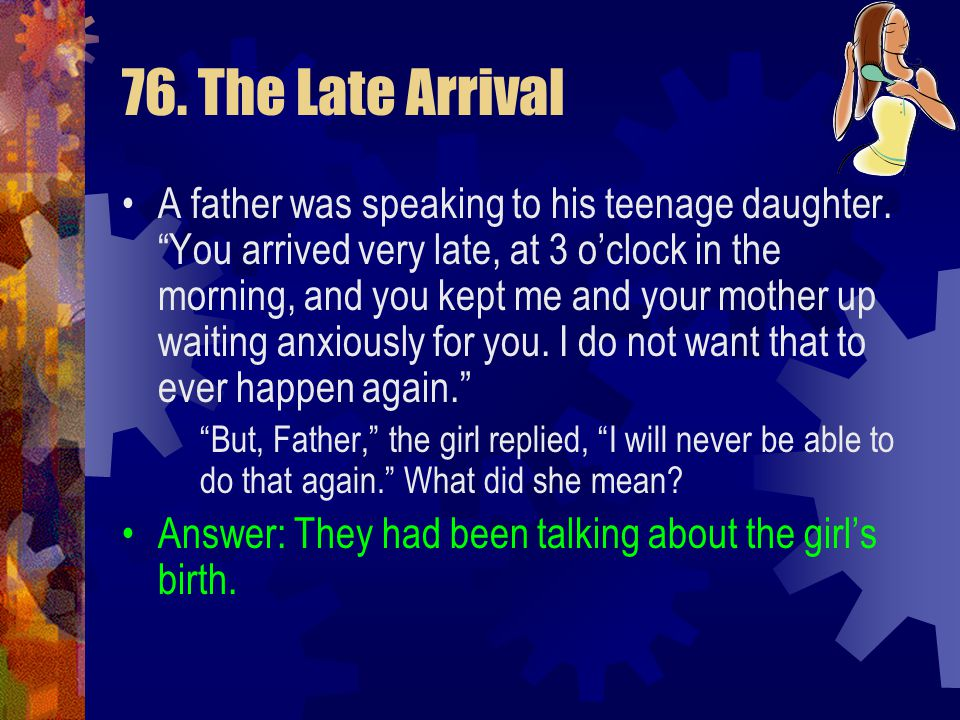 76. The Late Arrival