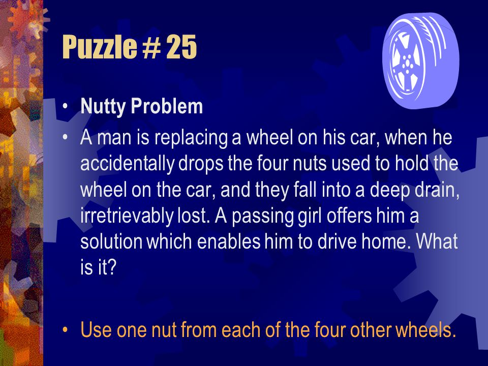 Puzzle # 25 Nutty Problem.