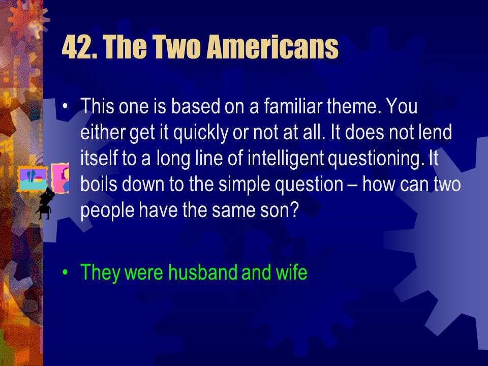 42. The Two Americans