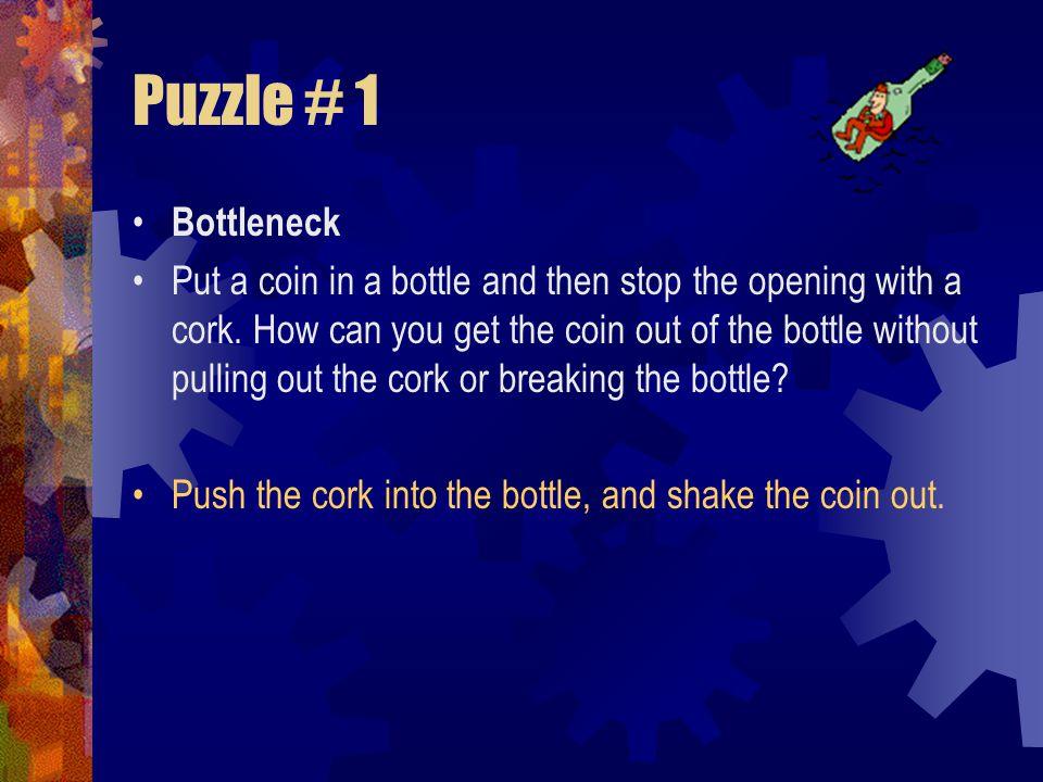 Puzzle # 1 Bottleneck