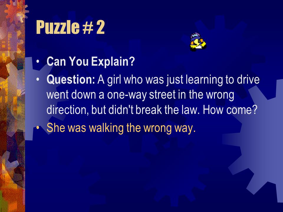Puzzle # 2 Can You Explain