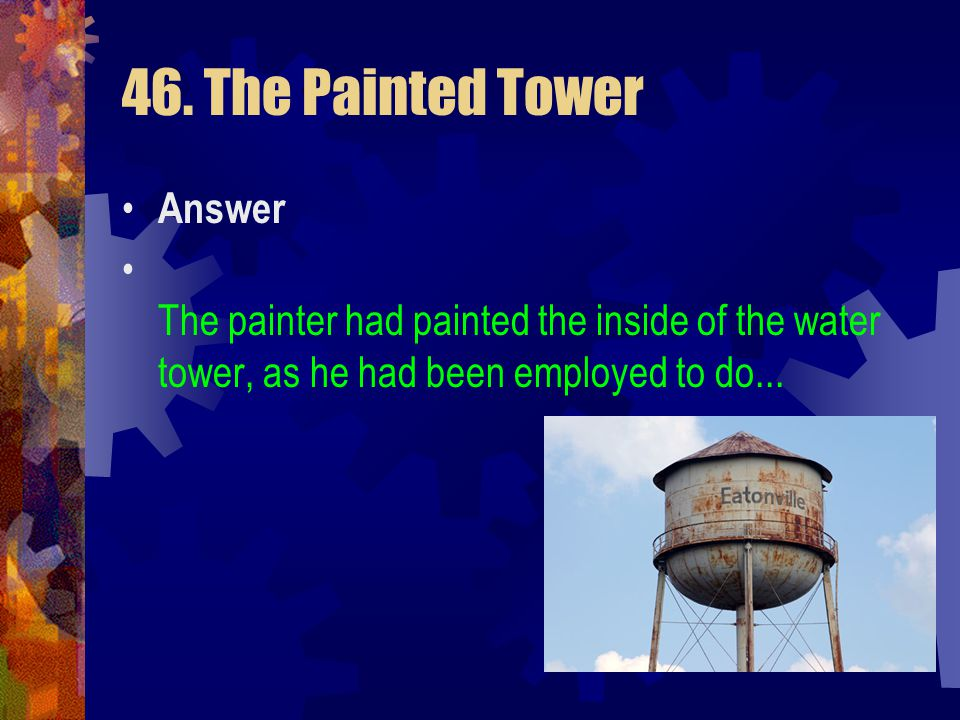 46. The Painted Tower Answer