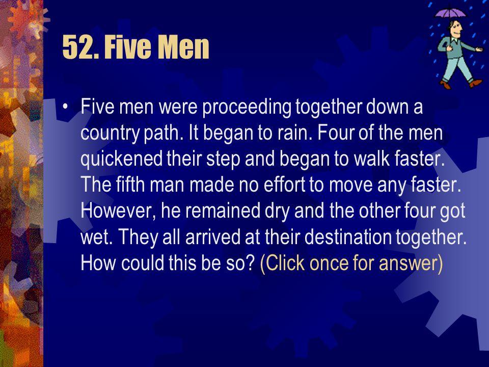52. Five Men