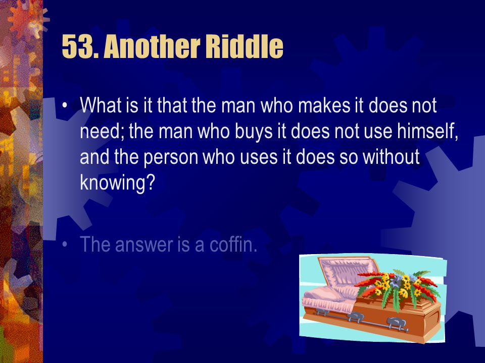 53. Another Riddle