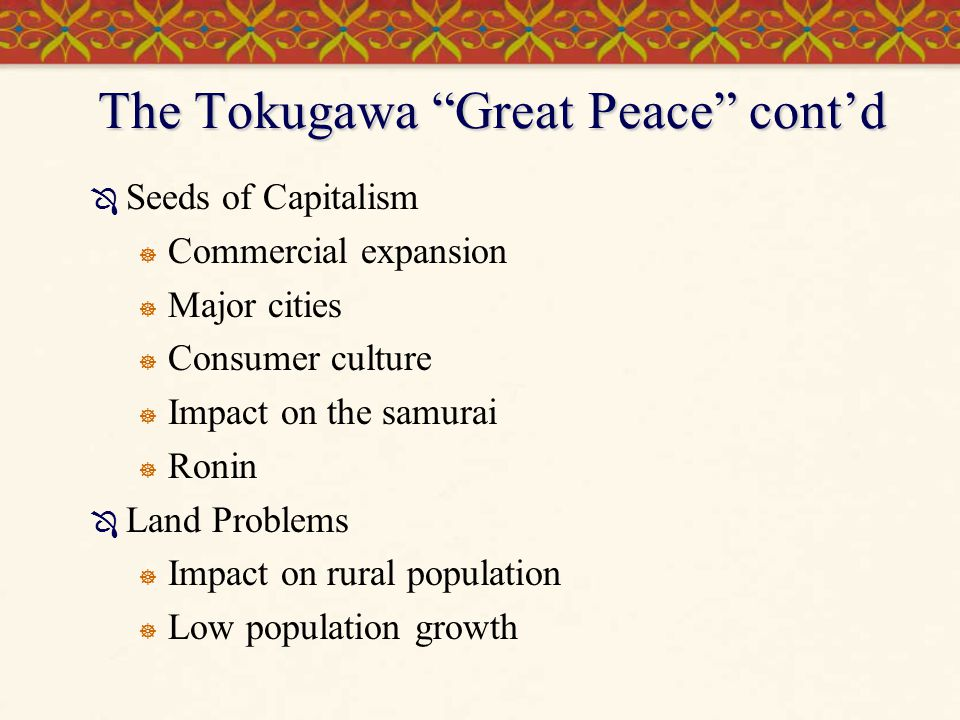 The Tokugawa Great Peace cont'd
