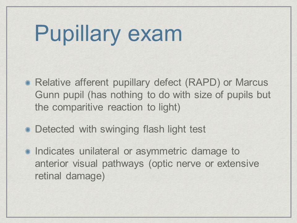 Pupillary exam