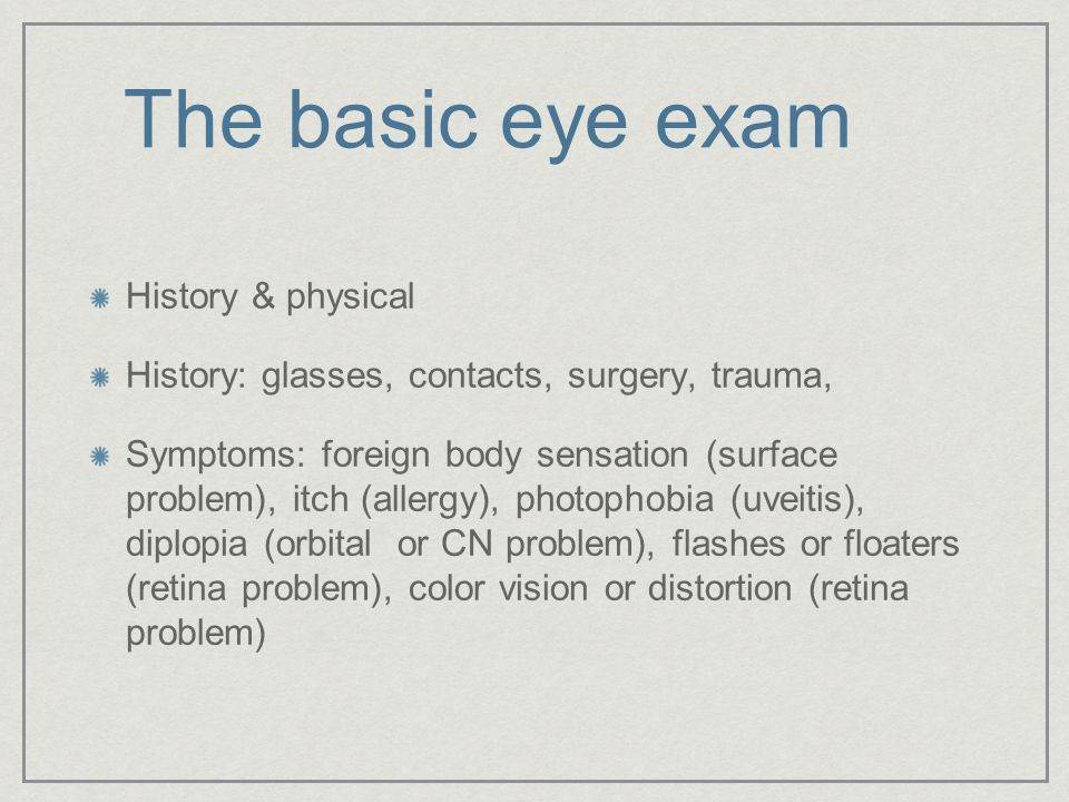 The basic eye exam History & physical