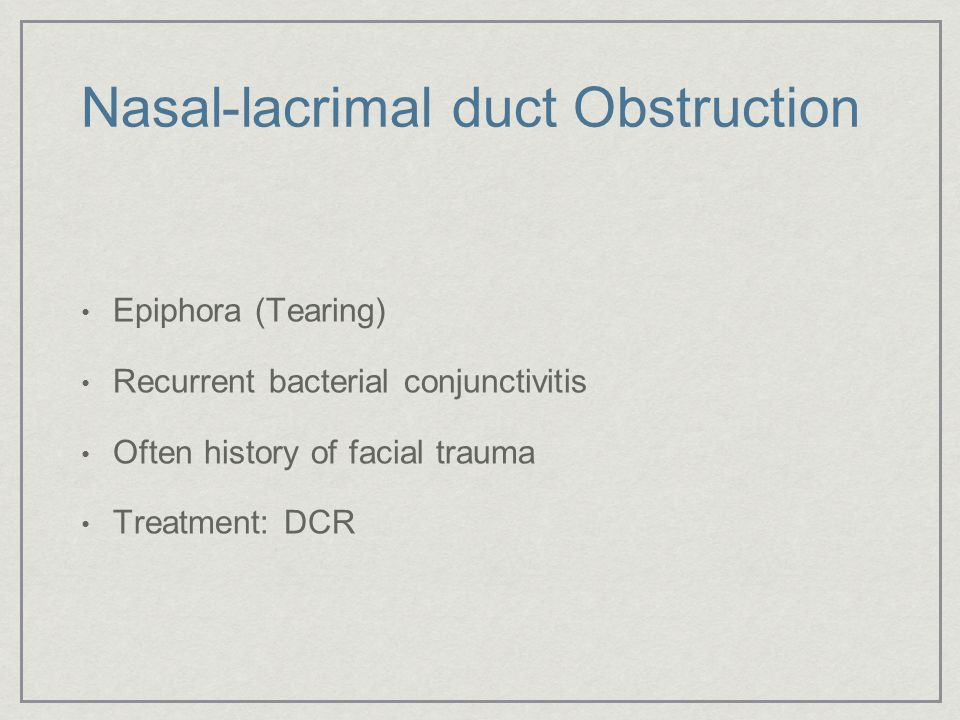 Nasal-lacrimal duct Obstruction