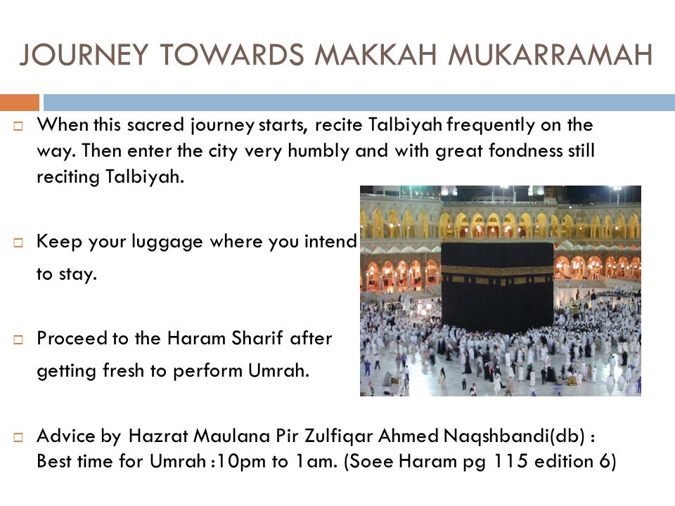 JOURNEY TOWARDS MAKKAH MUKARRAMAH