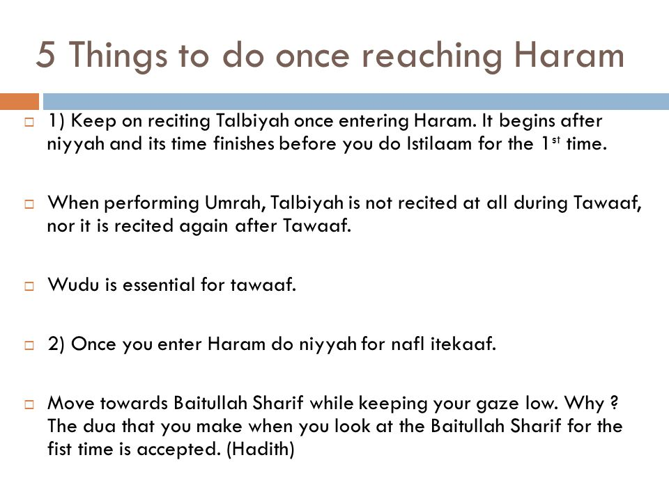 5 Things to do once reaching Haram