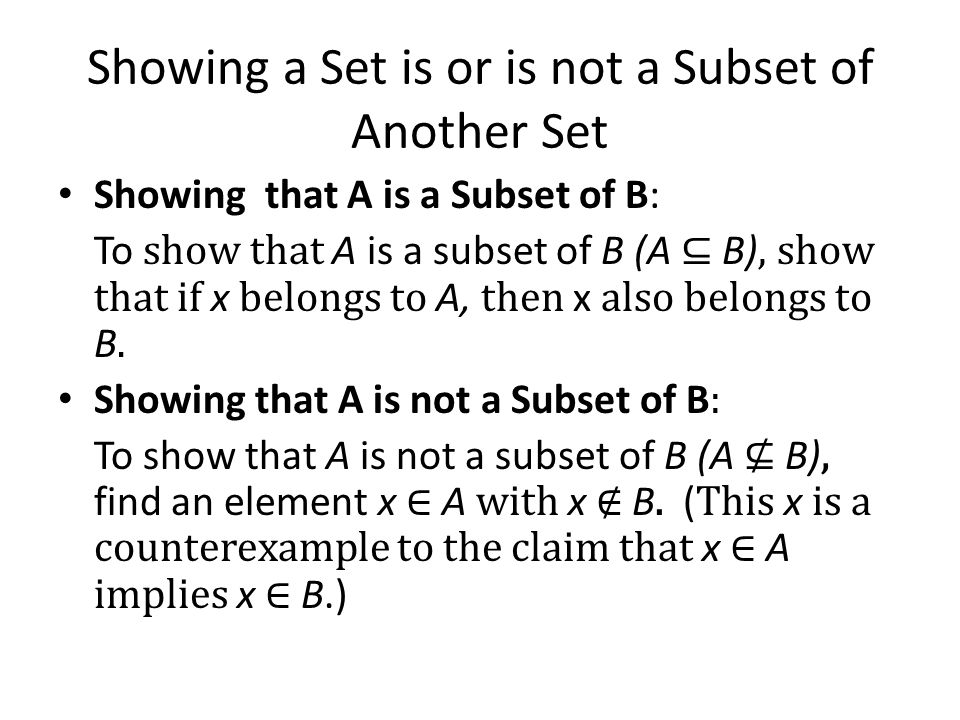 Showing a Set is or is not a Subset of Another Set