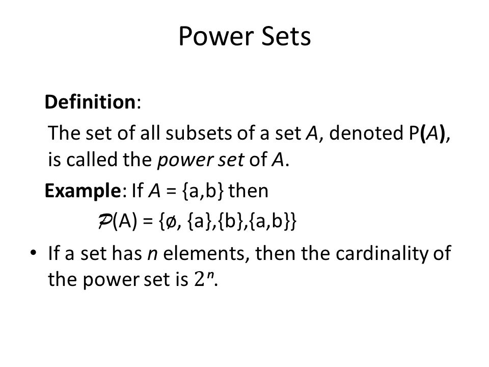 Power Sets Definition: