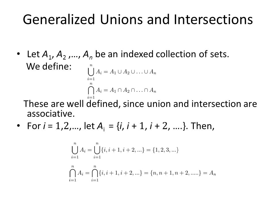Generalized Unions and Intersections