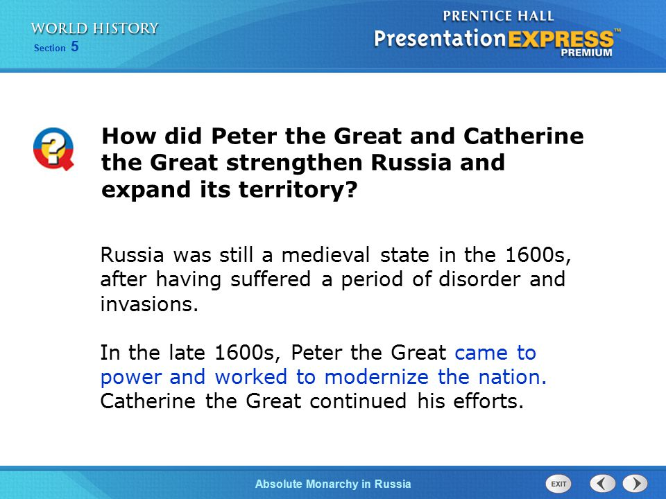 How did Peter the Great and Catherine the Great strengthen Russia and expand its territory
