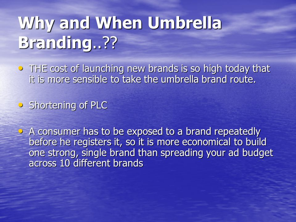 Why and When Umbrella Branding..