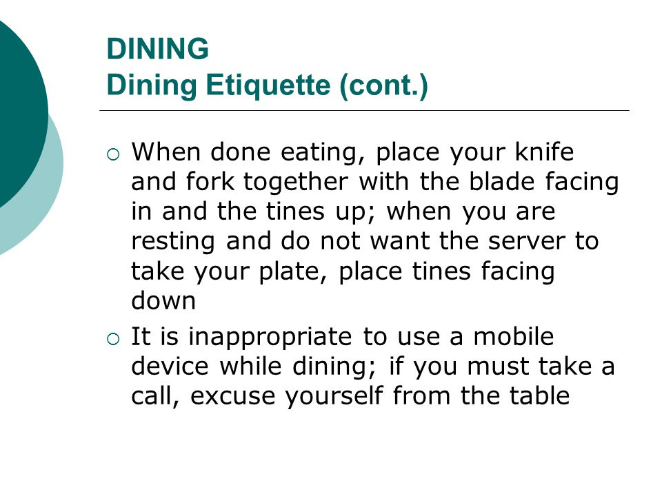 DINING Dining Etiquette (cont.)