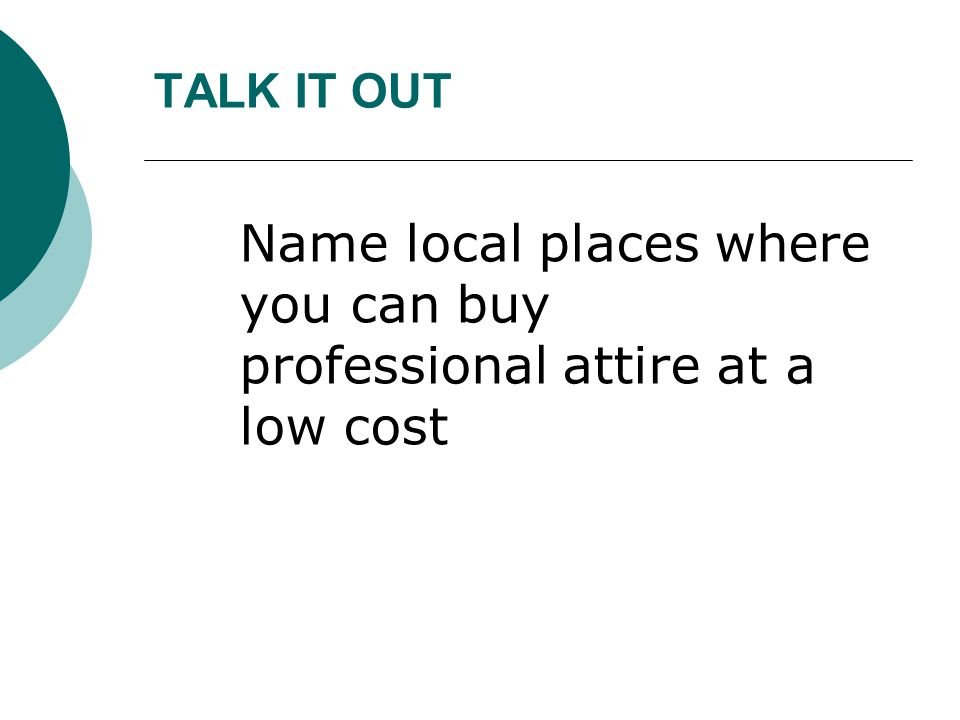 Name local places where you can buy professional attire at a low cost