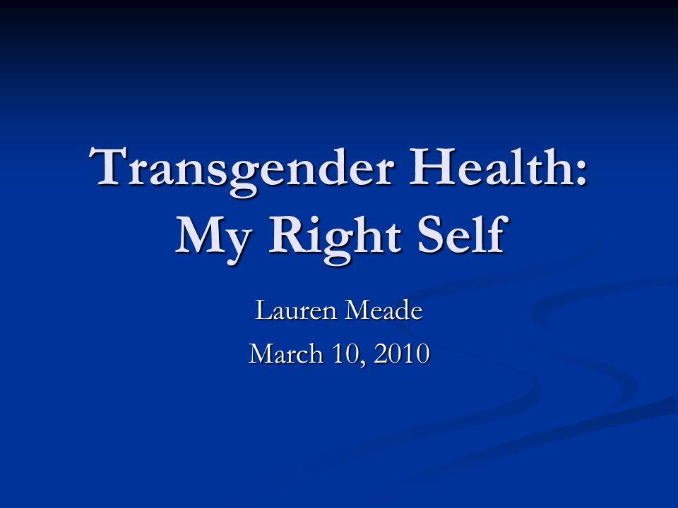 Transgender Health: My Right Self