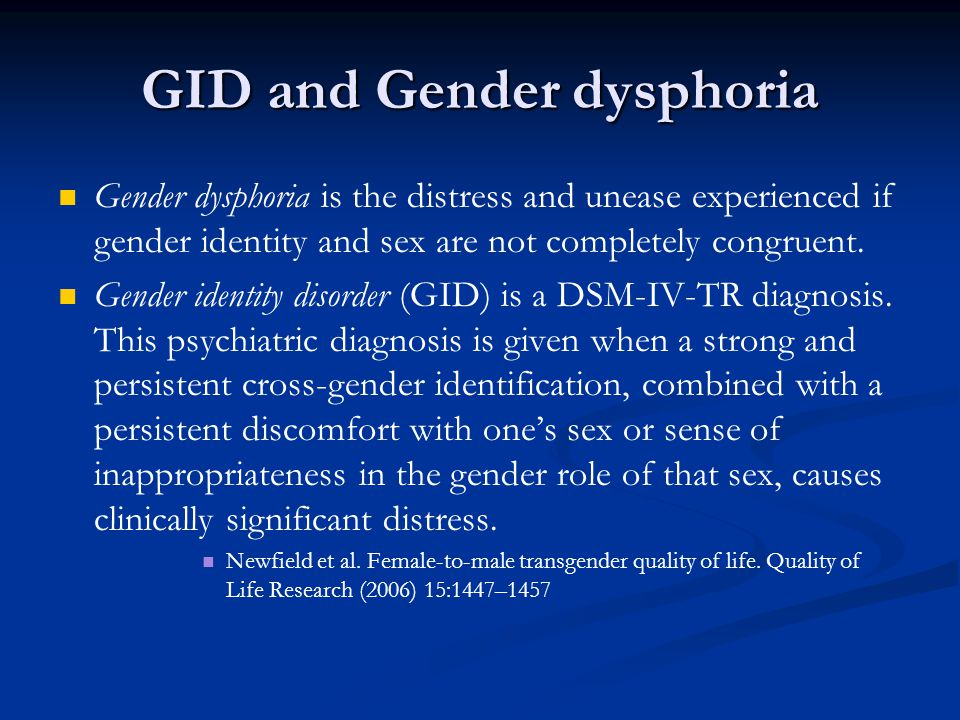 GID and Gender dysphoria