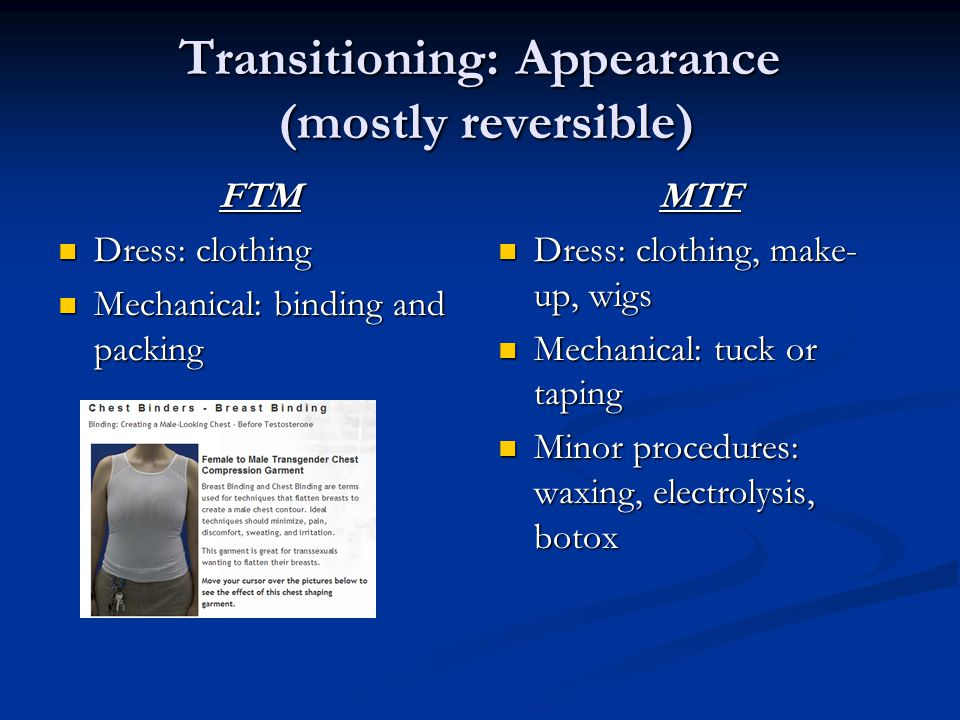 Transitioning: Appearance (mostly reversible)