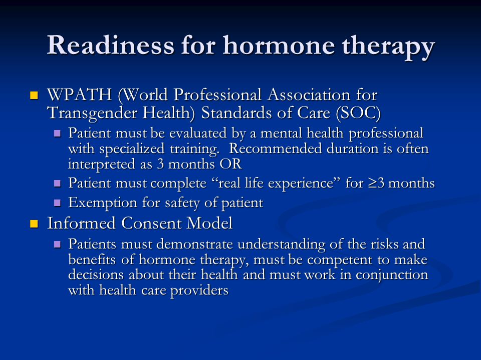 Readiness for hormone therapy