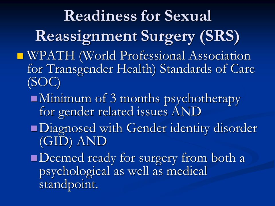 Readiness for Sexual Reassignment Surgery (SRS)