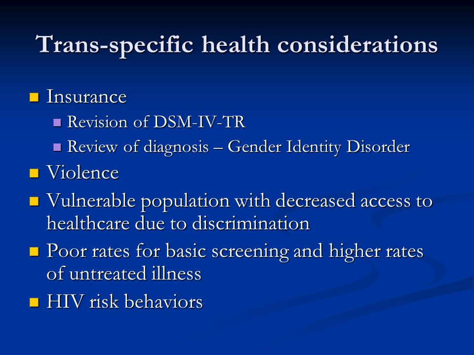 Trans-specific health considerations