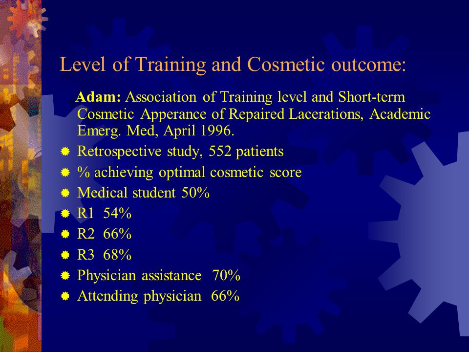 Level of Training and Cosmetic outcome: