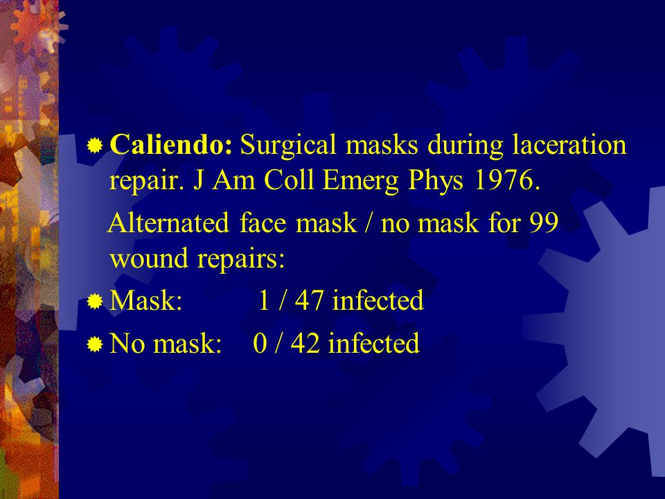 Caliendo: Surgical masks during laceration repair