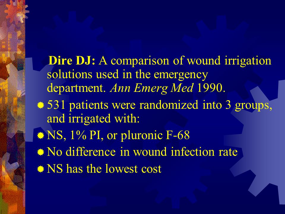 531 patients were randomized into 3 groups, and irrigated with: